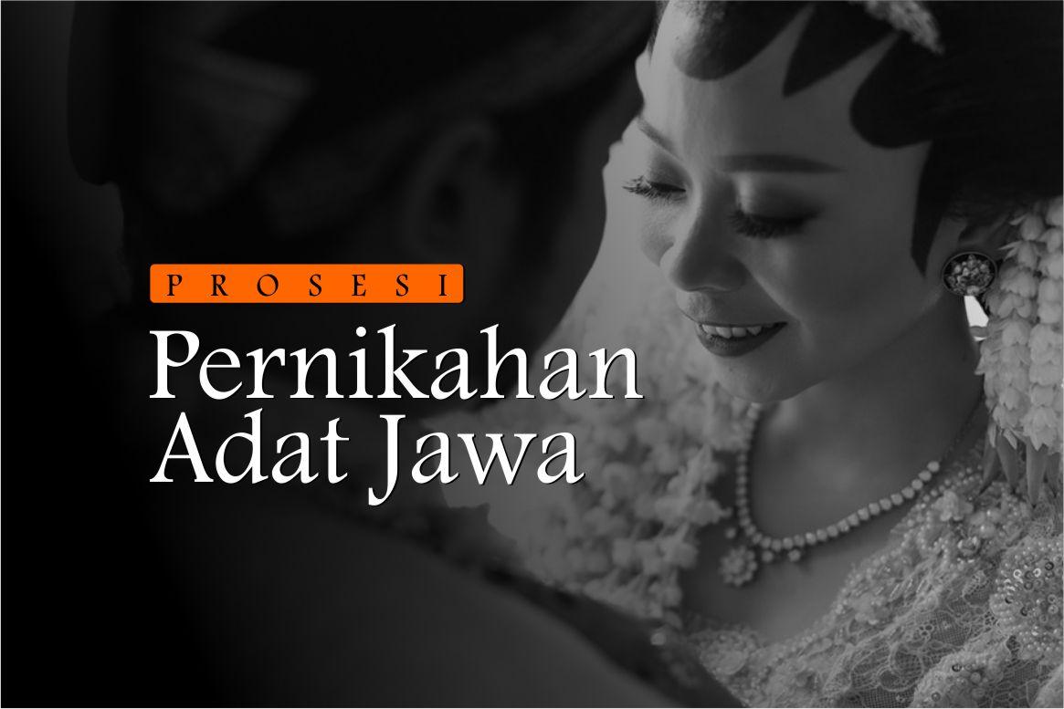 Rangkaian Prosesi Acara Pernikahan Adat Jawa Tengah yang Penuh Makna