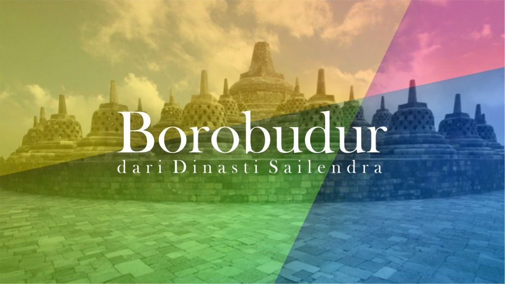 Tempat Wisata Jateng Terbaik Kelas Dunia - Candi Borobudur