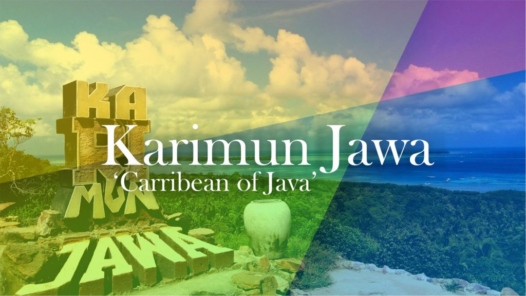Tempat Wisata Jateng Terbaik Kelas Dunia - Karimun Jawa