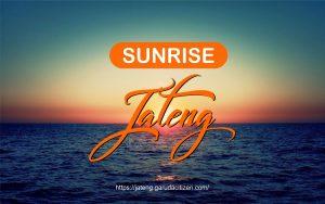Wisata Untuk Menikmati Sunrise di Jawa Tengah yang Wajib Dikunjungi